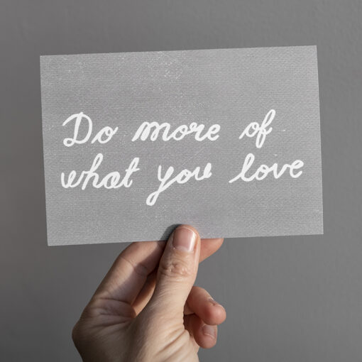 Kort Do more of what you love från Fine Little Day